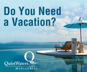 Pastor Vacation Program | QuietWaters Ministries